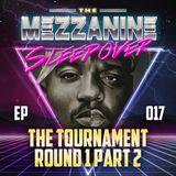 Episode 17: The Tournament - Round 1 Part 2