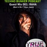True Radio 87.8FM: Techno Bunker Podcast Guest Mix 001 RAHA Live at Dommune