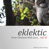 Eklektic vol 12 : From Thailand with Love...