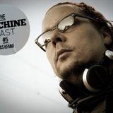 The Machine Cast #5 by Das Kraftfuttermischwerk