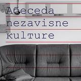 Abeceda nezavisne kulture - 7.3.2018.