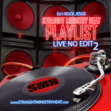 DJ I Rock Jesus Presents Straight Ministry Heat Playlist 2 ( Live No Edit )