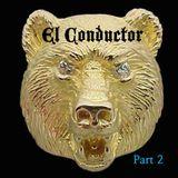 EL CONDUCTOR - LIVE @ The Golden Bear APRIL 2015 - PT 2