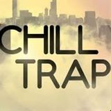 "Chill ""ish"" Trap"