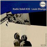 Radio Soleil #20 w/ ShunGu
