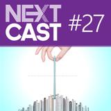 NextCast 27: Anorexia Tecnológica