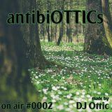 "antibiOTTICs ""on air"" Radioshow #0002 2015-03-11"
