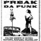 FLOW MECHANIK - 'FREAK DA FUNK' AUG 2014 WITH GUEST MIKE SU (KENT UK) + SPLOSH! EARLY/MID 90's MIX