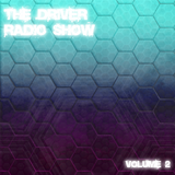 The Driver Radio Show | Volume 02