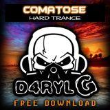 D4RYL G - HARD TRANCE - COMATOSE(2012)