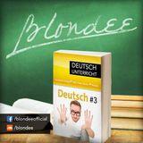 Blondee Deutsch Unterricht 3