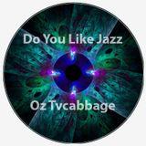 Do You Like Jazz?