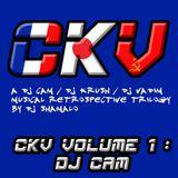 C.K.V. Volume 1 : Dj Cam