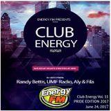 DJ Randy Bettis presents: EnergyFM 'Club Energy' - PRIDE 2017 EDITION - Mixshow, Eps. 11