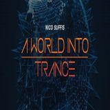Nico Suffis - A World Into Trance 004