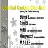 Cannibal Cooking Club @ Schneegeflüster - Kulturhaus zur Linde Langenwolschendorf - 26.12.2008