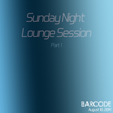 Sunday Night Lounge Session (Part 1)