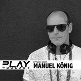 PLAY Podcast #003 (Mixed by Manuel König)