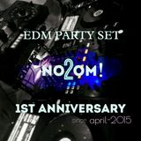 EDM PARTY SET!!! no2om! 1st anniversary one shot mix