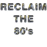 Reclaim The 80's (7@N)