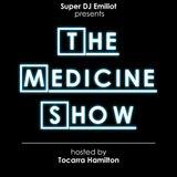 [Mixtape] The Medicine Show Episode 1hosted by Tocarra Hamilton