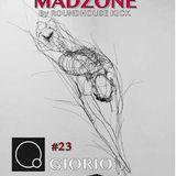 MADZONE#23 By Roundhouse Kick  W/ Giorio Mix