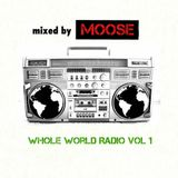 Whole World Radio Vol. 1