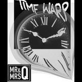 Mr&MrsQ - Time Warp Mix
