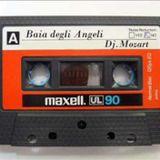 MIX TAPE - Daniele e Baldelli e Mozart @ Baia Degli Angeli (1979)