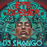 EYE OPENER BY DJ SHANGO