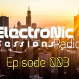 ElectroNic Sessions Radio Podcast Episode 003