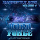Hard Force Presents Hardstyle 2016 Volume 4