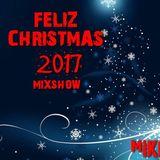 Mixshow Navidad 2017 (By MIKE MrLocomix)