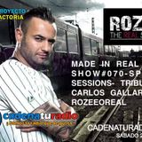 MADE IN REAL RADIO SHOW#070-SPECIAL SESSIONS-TRIBUTE TO CARLOS GALLARDO