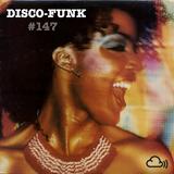 Disco-Funk Vol. 147