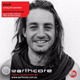 earthcast #134 - earthcore show on kiss fm 25/9/16 (skwid)
