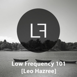 Low Frequency Podcast, Episode 101