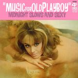 Music for Old Playboy