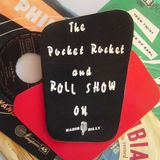 Pocket Rocket & Roll Show No.73