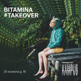 Bitamina Takeover (2019.26.09)