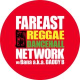 Far East Reggae Dancehall Network Nov 24 #4