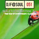 SlaveToTheRhythm Vol05 (Trip Hop and Downtempo Classics)