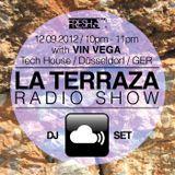 Vin Vega - La Terraza Radio Show (12.09.2012)