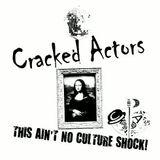 CRACKED ACTORS LIVE@ I SKANK'D ME VALENTINE, WAGON & HORSES 2011