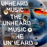 +The Unheard Music+ 2/21/17
