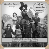 WorldBeatUK with Glyn Phillips - Bonfire Beats (06/11/2017)