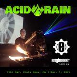 Acid Rain LIVE PA March 5, 2015