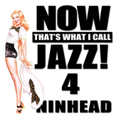 Now That's What I Call Jazz! 4
