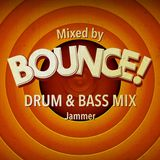 Bounce! Drum & Bass Mix by Jammer