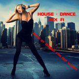 House-Dance Mix #1